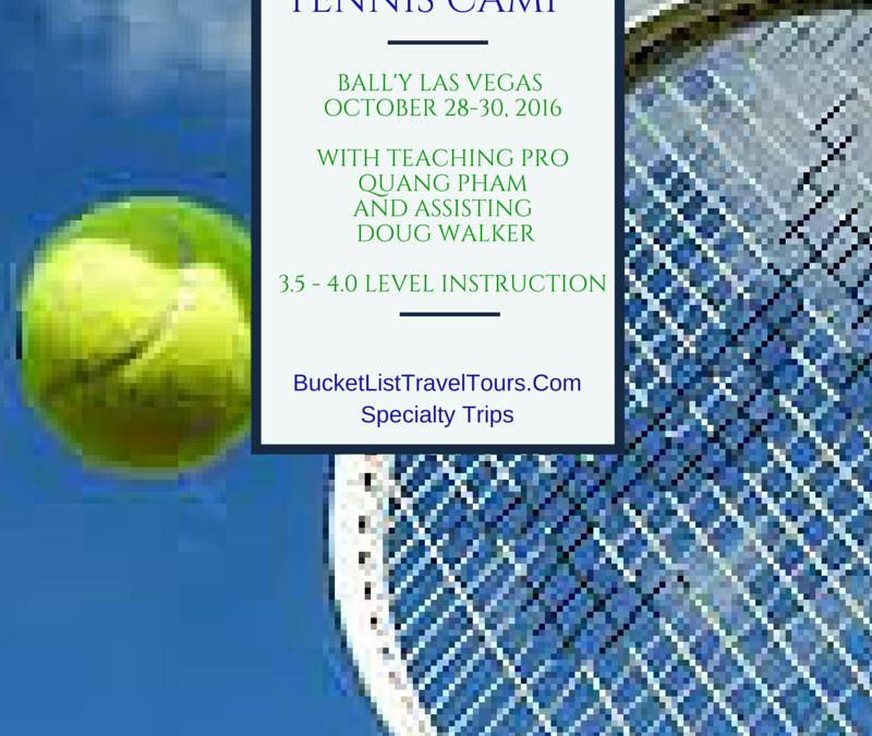 Las Vegas Double Down Tennis Camp  October 2016