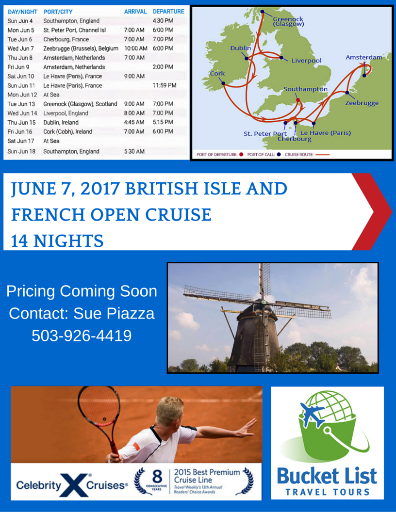 British isles and the French Open on this 14 Night Celebrity Cruise
